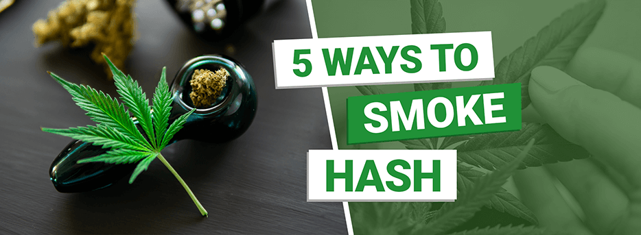 5 Ways to Smoke Hash
