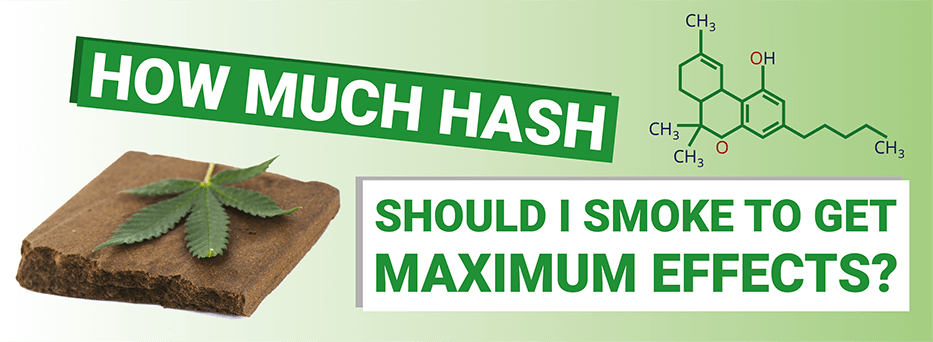 How Much Hash Should I Smoke